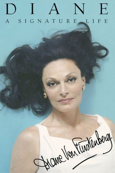 Download best seller books pdf Diane: A Signature Life 9781439175873 in English DJVU CHM PDB by Diane Von Furstenberg