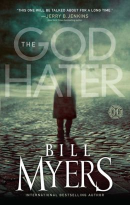 The God Hater: A Novel