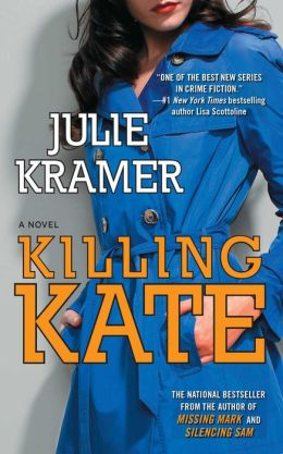 Killing Kate: A Novel