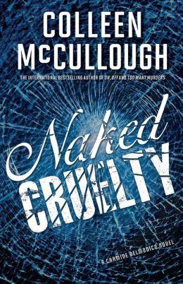 Naked Cruelty (Carmine Delmonico Series #3)