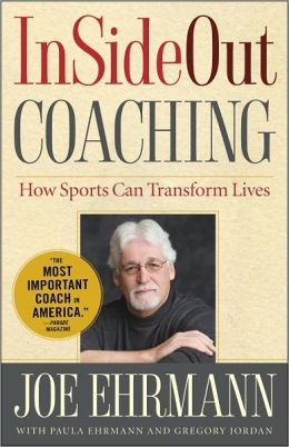 http://www.amazon.com/InSideOut-Coaching-Sports-Transform-Lives/dp/1439182981