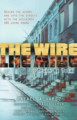 The Wire: Truth Be Told