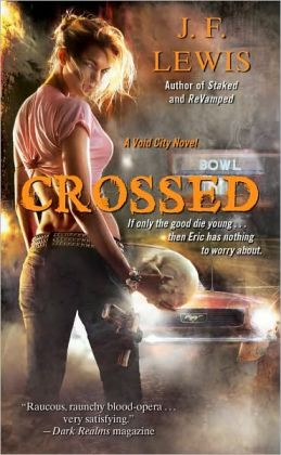 Crossed (Void City Series #3)