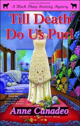 Till Death Do Us Purl (Black Sheep Knitting Series #4)