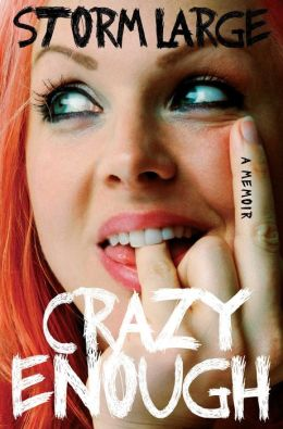Crazy Enough: A Memoir
