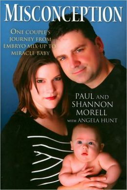 Misconception: One Couple's Journey from Embryo Mix-Up to Miracle Baby