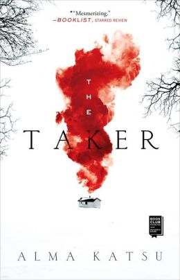 The Taker (Taker Trilogy #1)