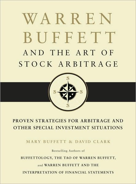 English books to download free Warren Buffett and the Art of Stock Arbitrage: Proven Strategies for Arbitrage and Other Special Investment Situations by Mary Buffett, David Clark (English Edition)