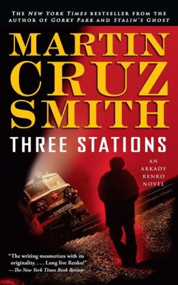 Three Stations (Arkady Renko Series #7)
