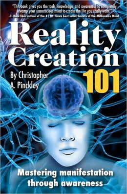 Reality Creation 101: Mastering Manifestation Through Awareness