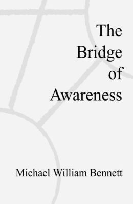 The Bridge of Awareness
