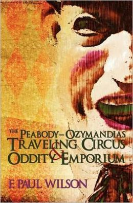 Peabody- Ozymandias Traveling Circus and Oddity Emporium