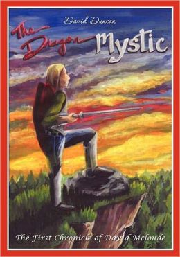 Dragon Mystic: The First Chronicle of David Mcloude