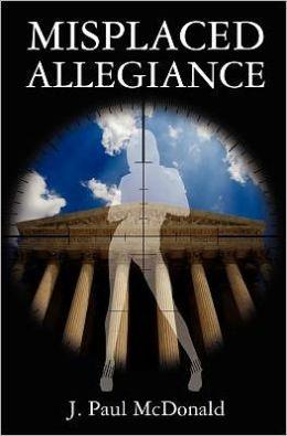 Misplaced Allegiance