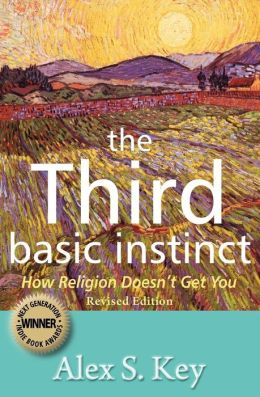 Third Basic Instinct: How Religion Doesn't Get You
