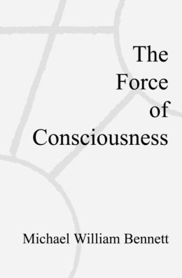Force of Consciousness