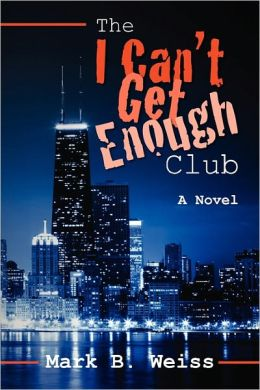 The I Can?T Get Enough Club