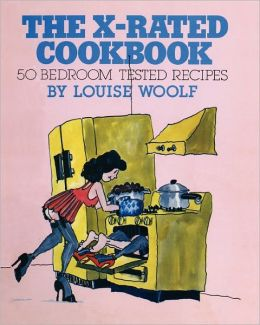 The X-Rated Cookbook