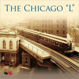 2011 The Chicago ''L'' Wall Calendar
