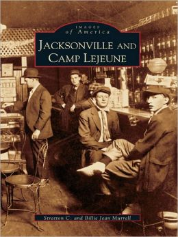 Jacksonville and Camp Lejeune