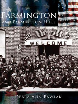 Farmington and Farmington Hills
