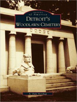Detroit's Woodlawn Cemetery