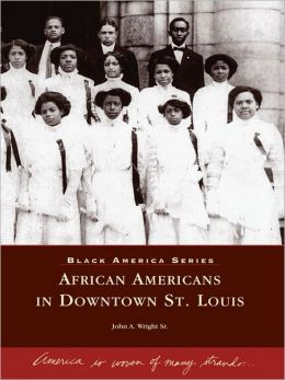 African Americans in Downtown St. Louis