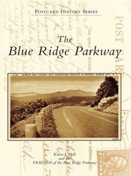 The Blue Ridge Parkway