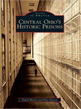 Central Ohio's Historic Prisons