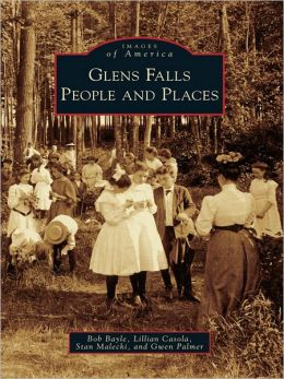 Glens Falls:: People and Places