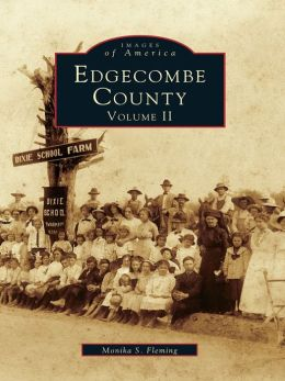 Edgecombe County:: Volume II