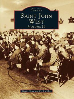 Saint John West:: Volume II