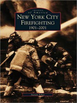New York City Firefighting:: 1901-2001