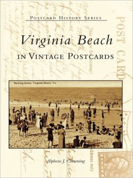 Virginia Beach in Vintage Postcards
