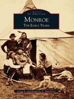 Monroe:: The Early Years