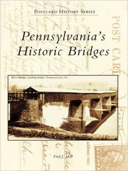 Pennsylvania's Historic Bridges