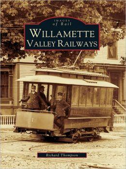 Willamette Valley Railways