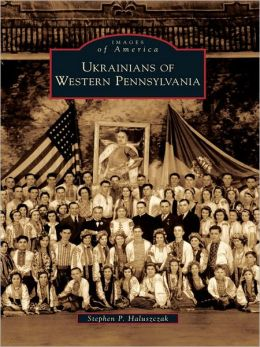 Ukrainians of Western Pennsylvania