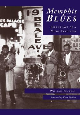 Memphis Blues: Birthplace of a Music Tradition