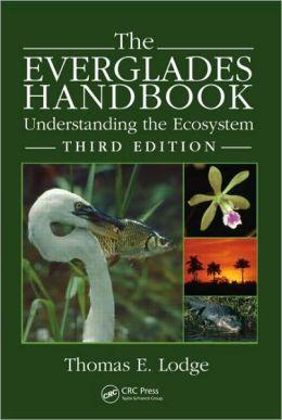 The Everglades Handbook: Understanding the Ecosystem, Third Edition