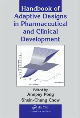 Handbook of Adaptive Designs in Pharmaceutical and Clinical Development