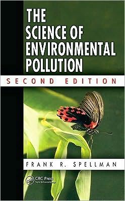 The Science of Environmental Pollution, Second Edition