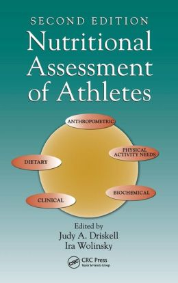 Nutritional Assessment of Athletes, Second Edition