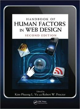 Handbook of Human Factors in Web Design, Second Edition