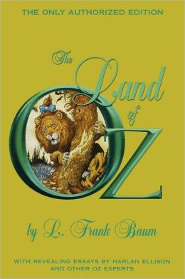 The Land of Oz: The Only Authorized Edition (Oz Series #2)