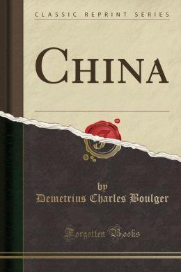 China (Classic Reprint)