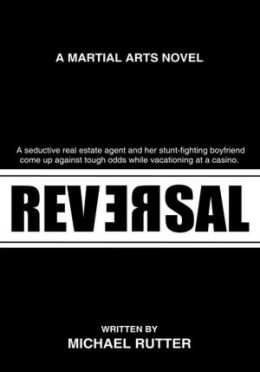 Reversal: A Martial Arts Novel