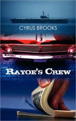 Rayoe's Crew