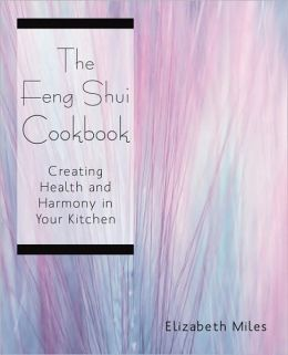 The Feng Shui Cookbook