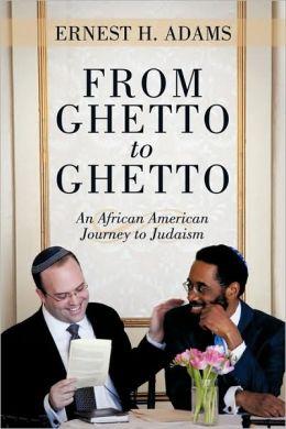 From Ghetto To Ghetto